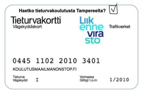 Tieturvakortti Tampere - ammattipätevyyskurssit Koulutusmaailma NonStop sivustolta