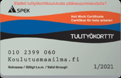 Tulityökortti Helsinki 86 € - kouluttajana LIS Group Oy